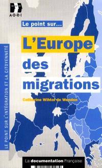 L'Europe des migrations