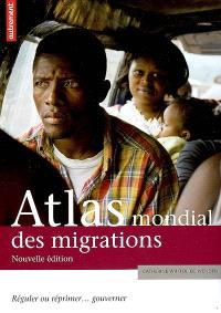 Atlas des migrations : réguler ou réprimer... gouverner