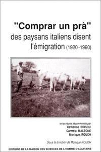 Comprar un pra : des paysans italiens disent l'émigration (1920-1960)
