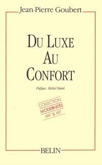 Du luxe au confort