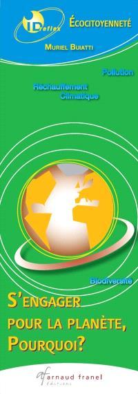 Éco citoyenneté  : s'engager pour la planète, pourquoi?