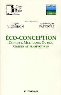 Eco-conception : concept, méthodes, outils, guides et perspectives