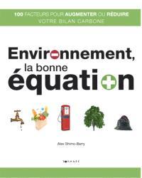 Environnement, la bonne équation