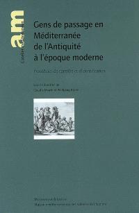 Gens de passage en Méditerranée de l'Antiquité à l'époque moderne : procédures de contrôle et d'identification