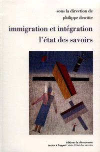 Immigration et intégration : l'état des savoirs