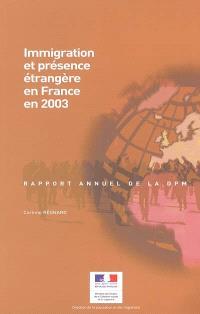 Immigration et présence étrangère en France en 2003