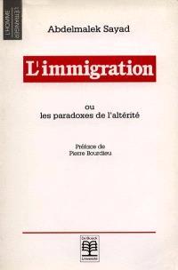 L'immigration ou les paradoxes de l'altérité