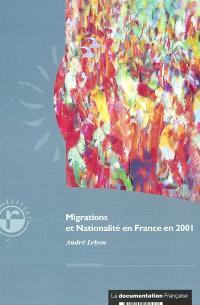 Migration et nationalité en France en 2001