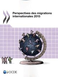 Perspectives des migrations internationales 2015