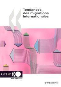 Tendances des migrations internationales : rapport annuel 2004