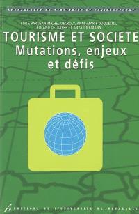 Tourisme et société : mutations, enjeux et défis