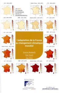L'adaptation de la France au changement climatique mondial : mandature 2010-2015, séance du 14 mai 2014