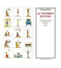 Le panthéon égyptien : collection des personnages mythologiques de l'ancienne Egypte