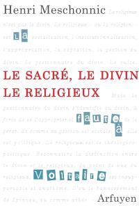 Le sacré, le divin, le religieux