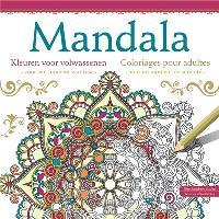 Mandalas : coloriages pour adultes pour un moment de sérénité = Mandala : kleuren voor volwassenen voor een moment van rust