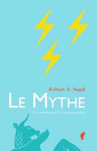 Le mythe, une introduction