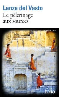 Le pèlerinage aux sources