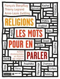 Religions : les mots pour en parler