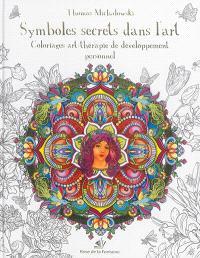 Symboles secrets dans l'art : coloriages art-thérapie de développement personnel