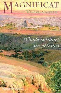 Terre sainte : guide spirituel des pélerins