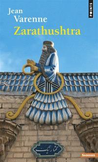 Zarathustra et la tradition mazdéenne
