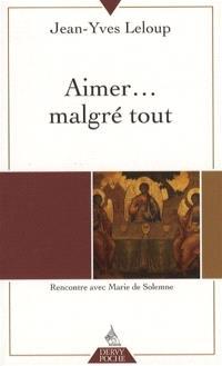 Aimer... malgré tout : rencontre avec Marie de Solemme