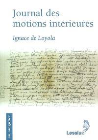Journal des motions intérieures; Suivi de Papier des élections; Suivi de Feuillet de Madrid