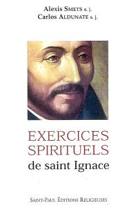 Les exercices spirituels de saint Ignace