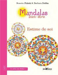Mandalas bien-être. Volume 4, Estime de soi