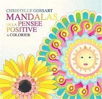 Mandalas de la pensée positive : à colorier