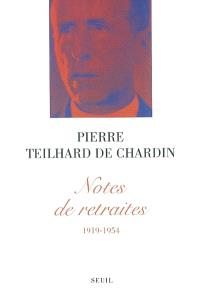 Notes de retraites : 1919-1954