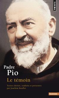 Padre Pio : le témoin