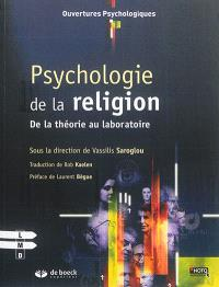 Psychologie de la religion : de la théorie au laboratoire