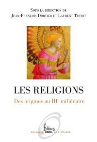 Les religions : des origines au IIIe millénaire