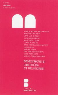 Démocratie(s), liberté(s) et religion(s) : actes du colloque, 1er-2 juin 2012, Université du Luxembourg