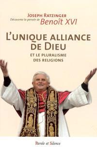 L'unique Alliance de Dieu et le pluralisme des religions
