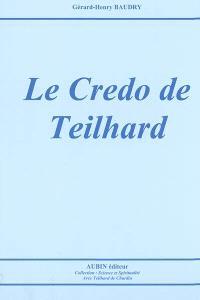 Le credo de Teilhard
