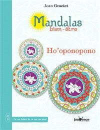 Mandalas bien-être. Volume 3, Ho'oponopono