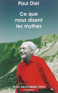 Ce que nous disent les mythes