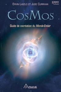 Cosmos  : guide de cocréation du monde-entier