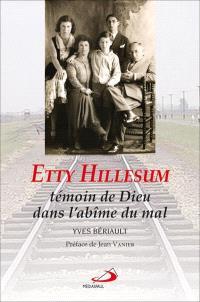 Etty Hillesum, témoin de Dieu dans l'abîme du mal
