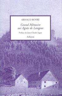 Grand mémoire sur la mère Agnès de Langeac