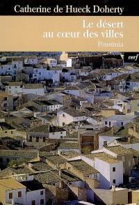 Le désert au coeur des villes : Poustinia