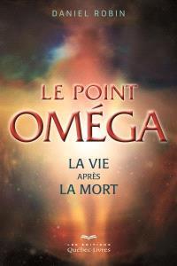 Le point Oméga  : la vie après la mort