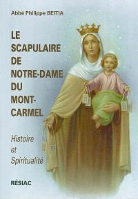 Le scapulaire de Notre-Dame du Mont-Carmel : histoire et spiritualité