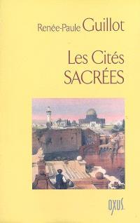 Les cités sacrées