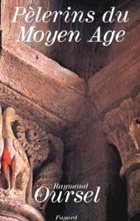 Les Pèlerins du Moyen Age