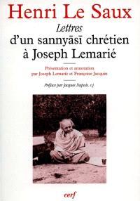 Lettres d'un sannyasi chrétien à Joseph Lemarié