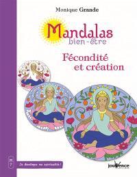 Mandalas bien-être, Fécondité et création