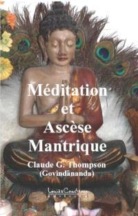 Méditation et ascèse mantrique
